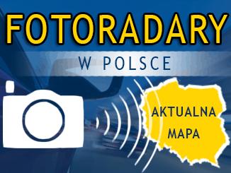 Mapa aktualnych fotoradarów w Polsce