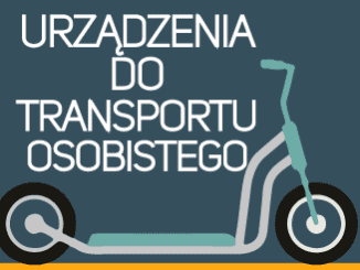 Urządzenia do transportu osobistego