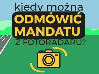 Kiedy można odmówić mandatu z fotoradaru?